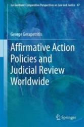Affirmative Action Policies and Judicial Review Worldwide (ISBN: 9783319223940)