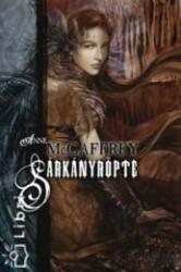 MCCAFFREY, ANNE - SÁRKÁNYRÖPTE (2005)