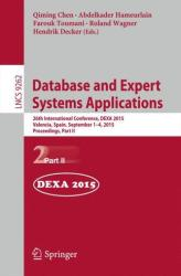 Database and Expert Systems Applications - 26th International Conference, Dexa 2015, Valencia, Spain, September 1-4, 2015, Proceedings (ISBN: 9783319228518)
