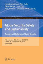 Global Security, Safety and Sustainability: Tomorrow's Challenges of Cyber Security (ISBN: 9783319232751)