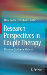 Research Perspectives in Couple Therapy - Discursive Qualitative Methods (ISBN: 9783319233055)