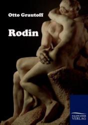 Otto Grautoff - Rodin - Otto Grautoff (2011)