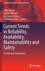Current Trends in Reliability, Availability, Maintainability and Safety - An Industry Perspective (ISBN: 9783319235967)