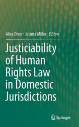Justiciability of Human Rights Law in Domestic Jurisdictions (ISBN: 9783319240145)