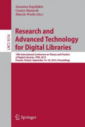 Research and Advanced Technology for Digital Libraries - 19th International Conference on Theory and Practice of Digital Libraries, TPDL 2015, Poznan (ISBN: 9783319245911)