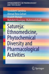 Satureja: Ethnomedicine, Phytochemical Diversity and Pharmacological Activities (ISBN: 9783319250243)