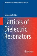 Dielectric Resonators (ISBN: 9783319251462)