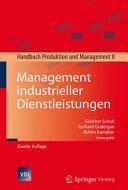 Management industrieller Dienstleistungen (ISBN: 9783662472552)