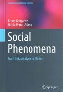 Social Phenomena - From Data Analysis to Models (ISBN: 9783319140100)