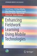 Enhancing Fieldwork Learning Using Mobile Technologies (ISBN: 9783319209661)