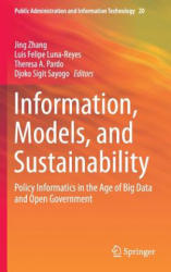 Information, Models, and Sustainability - Policy Informatics in the Age of Big Data and Open Government (ISBN: 9783319254371)