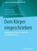 Dem Korper eingeschrieben (ISBN: 9783658104733)