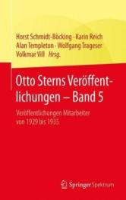 Otto Sterns Veroffentlichungen - Band 5 - Veroffentlichungen Mitarbeiter von 1929 bis 1935 (ISBN: 9783662469576)