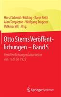 Otto Sterns Ver ffentlichungen - Band 5 - Horst Schmidt-Böcking, Karin Reich, Alan Templeton, Wolfgang Trageser, Volkmar Vill (ISBN: 9783662469576)