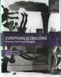 Europe Globalizing - Mapping, Exploiting, Exchanging (ISBN: 9780230279636)