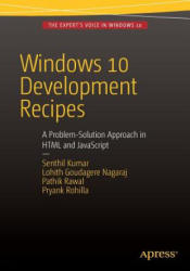 Windows 10 Development Recipes - A Problem-Solution Approach in HTML and JavaScript (ISBN: 9781484207208)