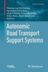 Autonomic Road Transport Support Systems (ISBN: 9783319258065)