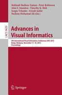 Advances in Visual Informatics - Halimah Badioze Zaman, Peter Robinson, Alan Smeaton, Timothy K. Shih, Sergio Velastin, Azizah Jaafar, Mohamad Ali Nazlena (ISBN: 9783319259383)