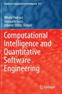 Computational Intelligence and Quantitative Software Engineering (ISBN: 9783319259628)