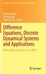 Difference Equations, Discrete Dynamical Systems and Applications - ICDEA, Wuhan, China, July 21-25, 2014 (ISBN: 9783319247458)