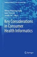 Key Considerations in Consumer Health Informatics (ISBN: 9783319259710)