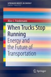 When Trucks Stop Running - A. J. Friedemann (ISBN: 9783319263731)