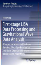 First-stage LISA Data Processing and Gravitational Wave Data Analysis - Yan Wang (ISBN: 9783319263885)