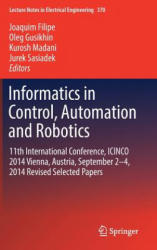 Informatics in Control, Automation and Robotics - 12th International Conference, ICINCO 2015 Colmar, Alsace, France, 21-23 July, 2015 Revised Selecte (ISBN: 9783319264516)
