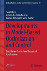 Developments in Model-Based Optimization and Control - Distributed Control and Industrial Applications (ISBN: 9783319266855)