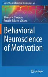 Behavioral Neuroscience of Motivation (ISBN: 9783319269337)