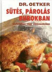 Dr. Oetker - Sütés, párolás burokban (2006)