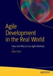 Agile Development in the Real World (ISBN: 9781484216781)