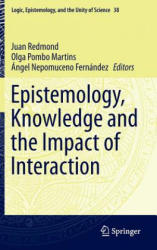 Epistemology, Knowledge and the Impact of Interaction (ISBN: 9783319265049)