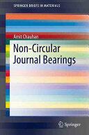 Non-Circular Journal Bearings (ISBN: 9783319273310)