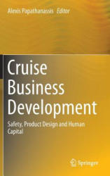 Cruise Business Development - Safety, Product Design and Human Capital (ISBN: 9783319273518)