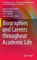 Biographies and Careers Throughout Academic Life (ISBN: 9783319274911)