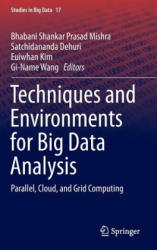 Techniques and Environments for Big Data Analysis - Parallel, Cloud, and Grid Computing (ISBN: 9783319275185)
