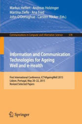 Information and Communication Technologies for Ageing Well and e-Health (ISBN: 9783319276946)