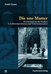 Die tote Mutter - Andre Green (2011)