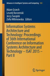 Information Systems Architecture and Technology: Proceedings of 36th International Conference on Information Systems Architecture and Technology - ISA - Adam Grzech, Leszek Borzemski, Jerzy Swiatek, Zofia Wilimowska (ISBN: 9783319285597)
