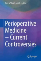 Perioperative Medicine - Current Controversies (ISBN: 9783319288192)