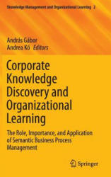 Corporate Knowledge Discovery and Organizational Learning (ISBN: 9783319289151)