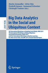Big Data Analytics in the Social and Ubiquitous Context (ISBN: 9783319290089)