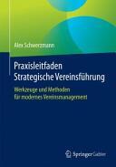 Praxisleitfaden Strategische Vereinsfuhrung (ISBN: 9783658073671)