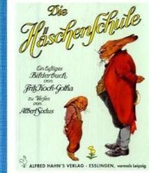 Die Häschenschule, Mini-Ausgabe - Fritz Koch-Gotha, Albert Sixtus (2009)