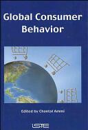 Global Consumer Behavior (ISBN: 9781905209637)