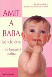 Amit a baba kérdezne - ha beszélni tudna (2006)