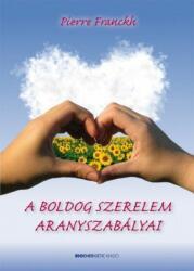 A boldog szerelem aranyszabályai (2009)