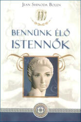 Jean Shinoda Bolen - Bennünk élő istennők - A nő új lélekrajza (2008)