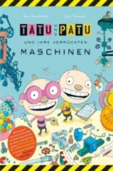 Tatu & Patu 01 und ihre verrckten Maschinen (2010)